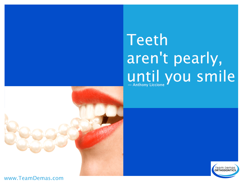 Teeth Aren't Pearly, Until You Smile