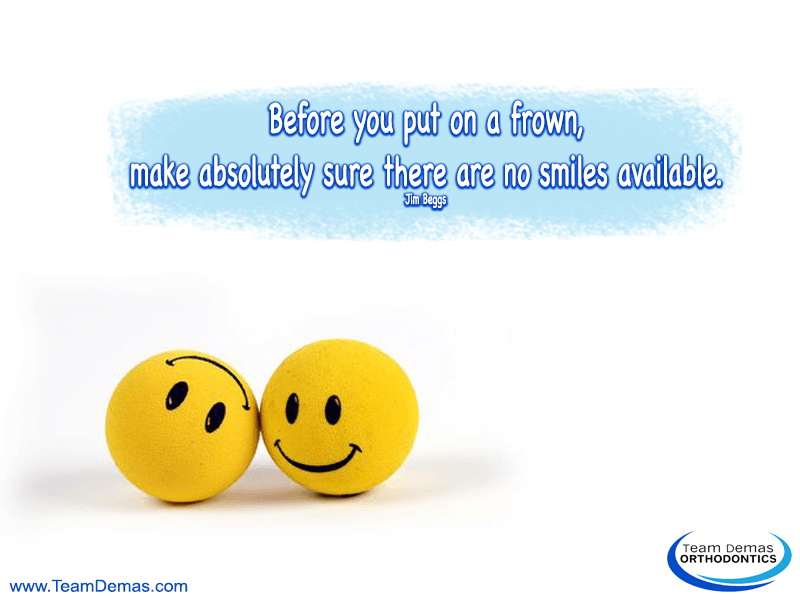 Before You Put on a Frown, Make Absolutely Sure There Are No Smiles Available – Jim Beggs
